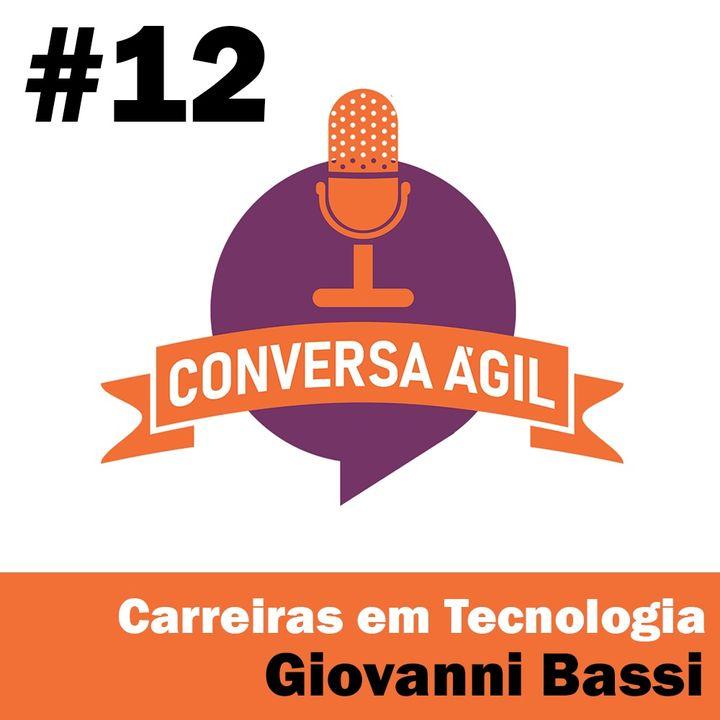 #12 - Carreiras em tecnologia com Giovanni Bassi