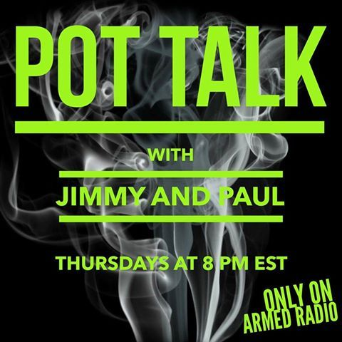 POT TALK with Jimmy and Paul