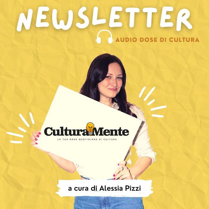 Newsletter: audio dose di cultura