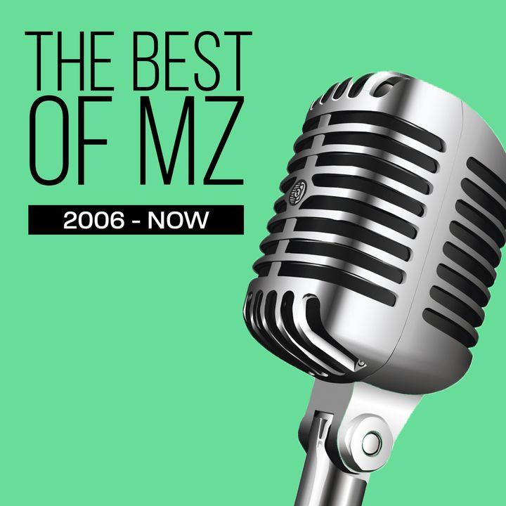 The Best of MZ – 8.6.19