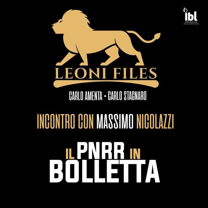 Il PNRR in bolletta. Incontro con Massimo Nicolazzi - LeoniFiles
