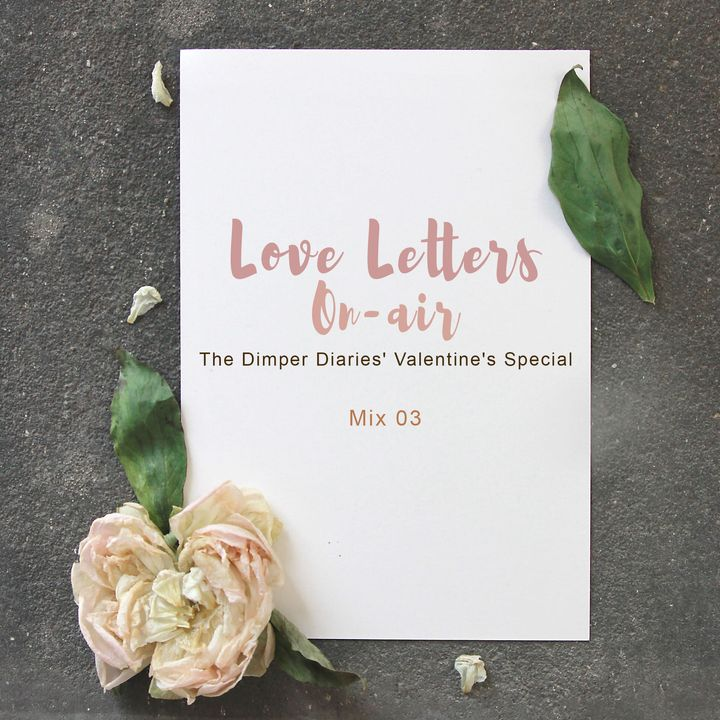 Love Letters On-air: Mix 03