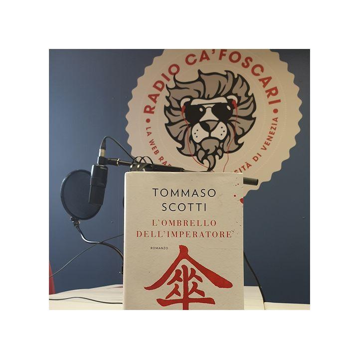 """""""L'ombrello dell'imperatore"""": intervista a Tommaso Scotti"""