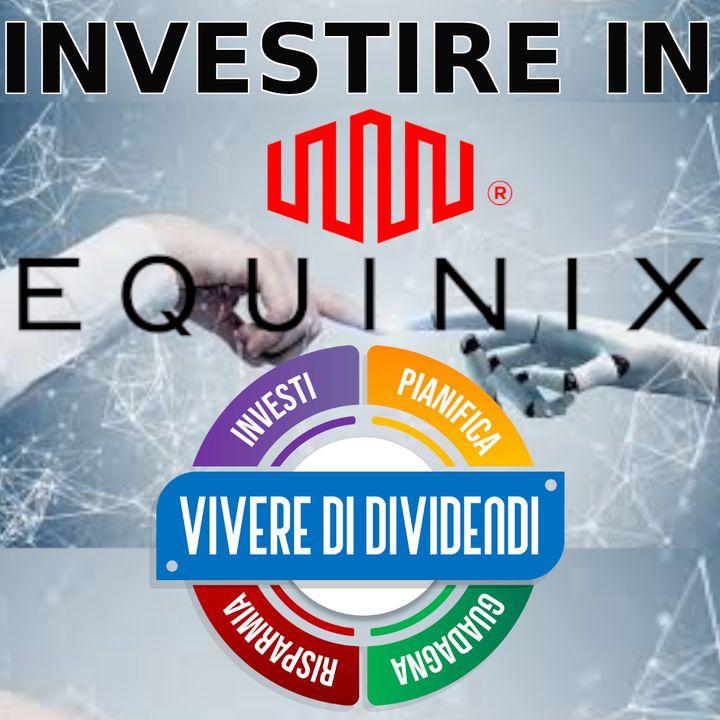 INVESTIRE IN EQUINIX - data center & digital transformation