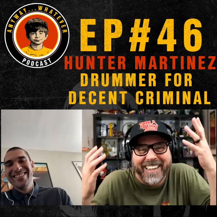 AWP EP:46 Talking With Hunter Martinez Of The Band Decent Criminal