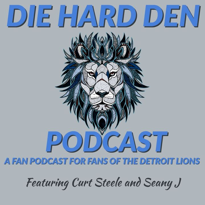 Die Hard Den Podcast Episode 402 :  Who Do The Lions Take At 7?