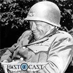 HistoCast 130 - Puro Patton: La guerra como la conocí