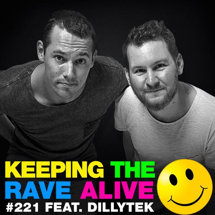Episode 221: feat Dillytek!