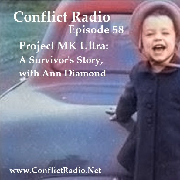 Episode 58  Project MK Ultra  A Survivor's Story with Ann Diamond
