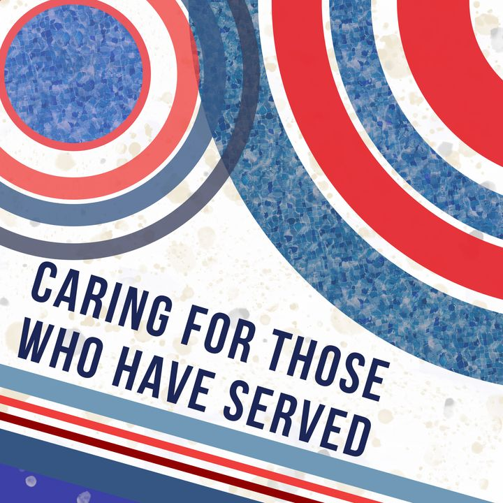 Caring for those who have Served