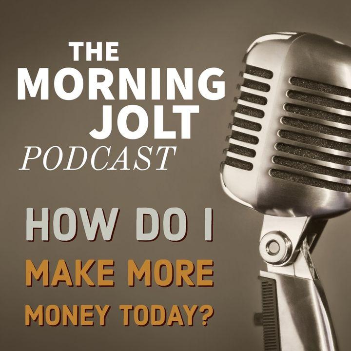 How do I make more Money Today?