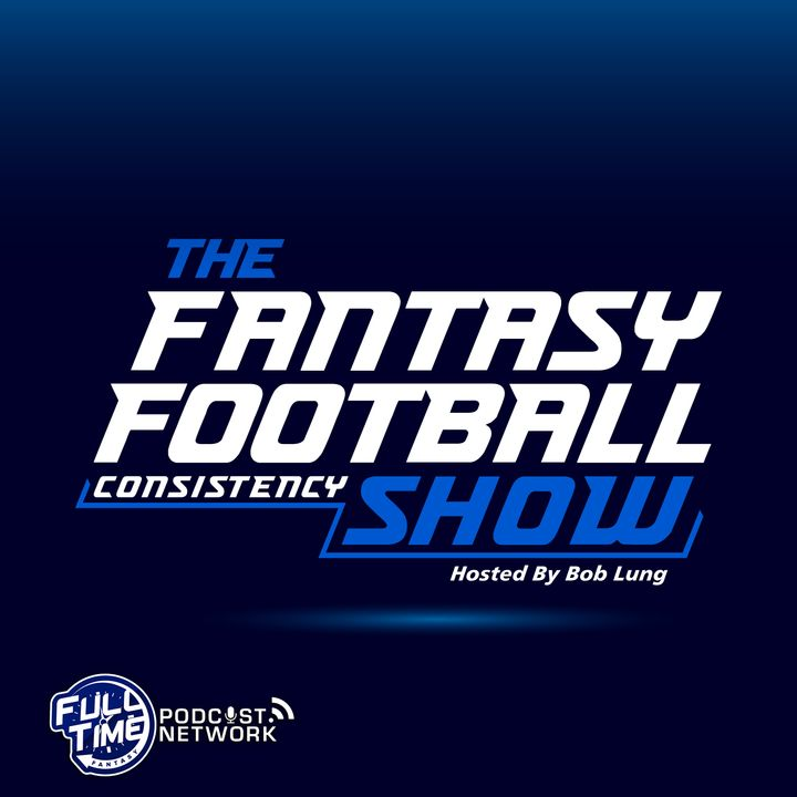 Fantasy Football Consistency Show - Week 6 Review/Preview
