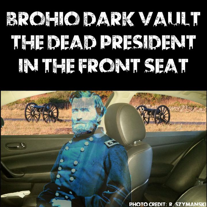 Dark Vault: Dead President In The Front Seat