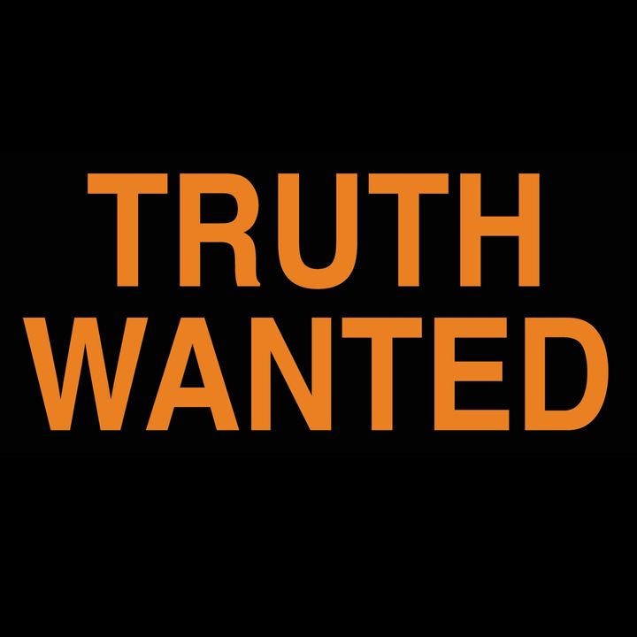 Truth Wanted 04.36 09-17-2021 with Puck and Paulogia