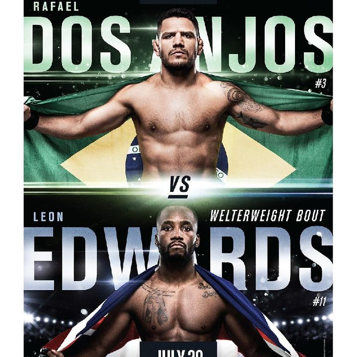 Preview Of The UFCONESPN 4 Card Headlined By Rafael Dos Anjos-Leon Edwards And A Good Undercard!!In San Antonio Texas
