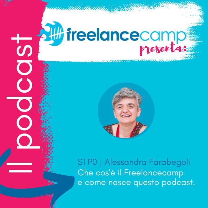 S1 P0 Che cos'è il Freelancecamp | Alessandra Farabegoli