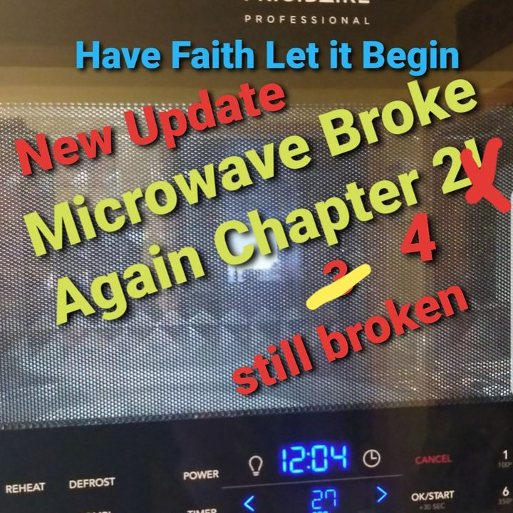 Frigidaire Microwave Update Chapter 4