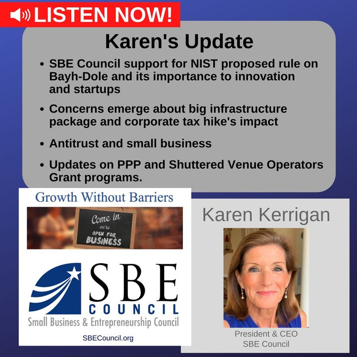 Reaffirming intent of Bayh-Dole Act; infrastructure package & corporate tax hike; updates on antitrust, PPP & SVOG.