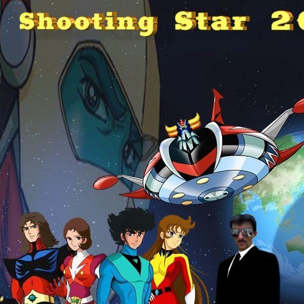 UFO ROBOT GOLDRAKE - SHOOTING STAR 2013