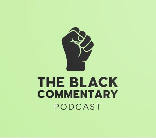 The Black Commentary Podcast