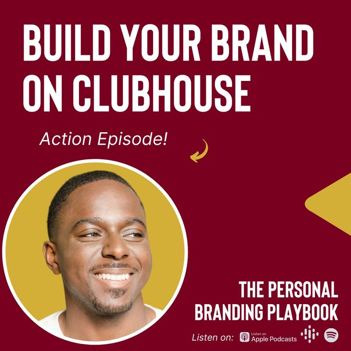 Build Your Personal Brand on Clubhouse