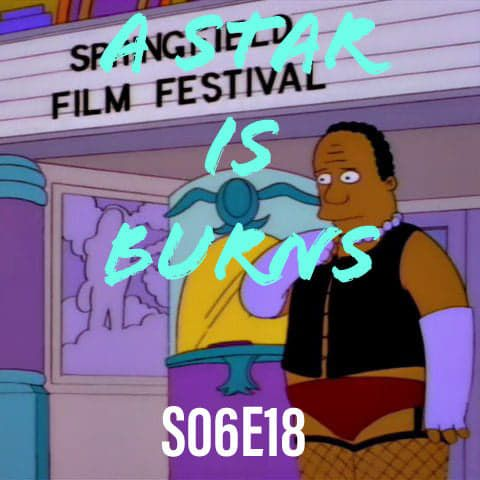 86) S06E18 (A Star is Burns)