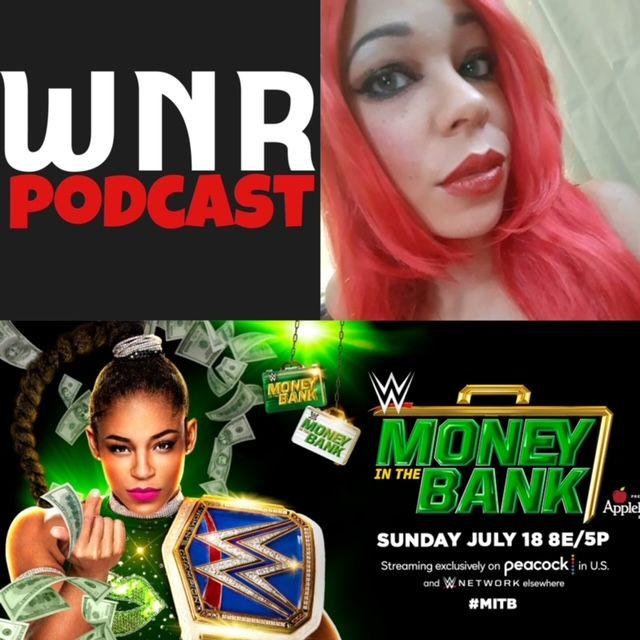 WNR369 WWE MITB 2021