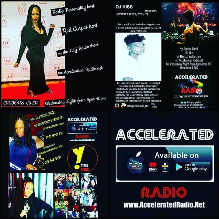 The LLJ Radio Show 12/6/17 *DJ Kiss*