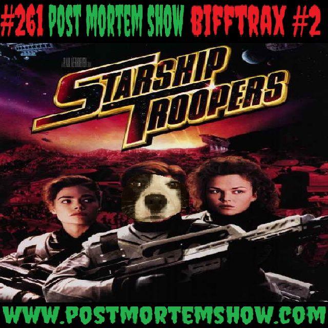 e261 - BIFFTRAX #2: Starship Troopers