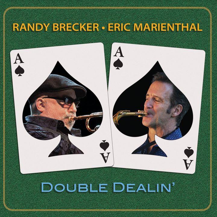 Randy Brecker & Eric Marienthal - Double dealin'