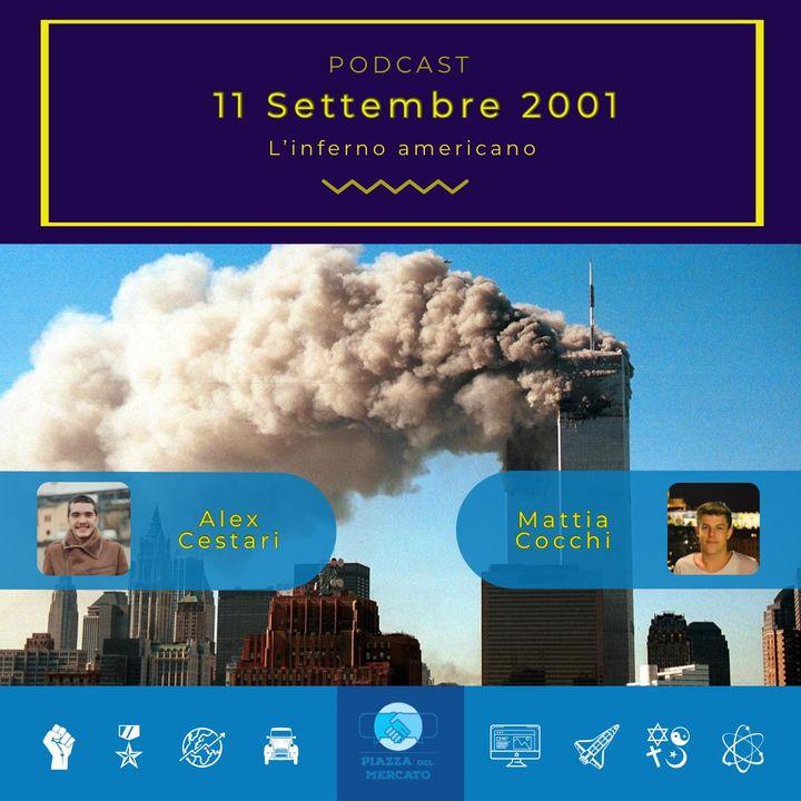 11 Settembre 2001: l'inferno americano