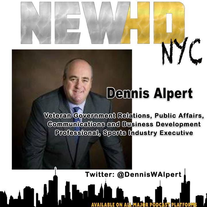 Episode 20 - Dennis Alpert (Senior Political Advisor)