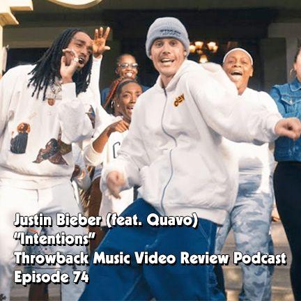Ep. 74-Intentions (Justin Bieber ft. Quavo)