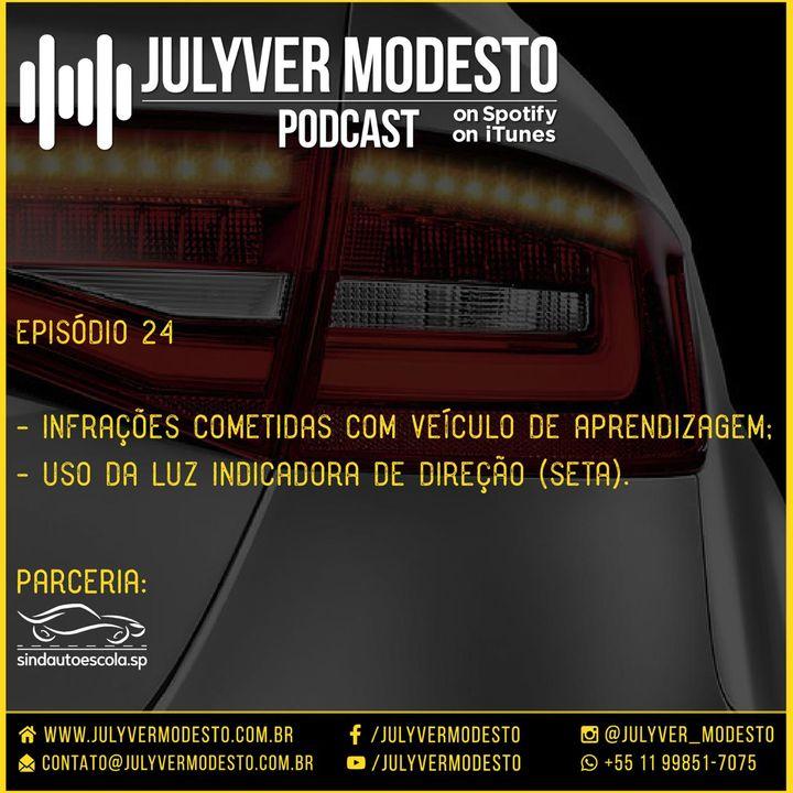 Episódio 24 - Trânsito, por Julyver Modesto