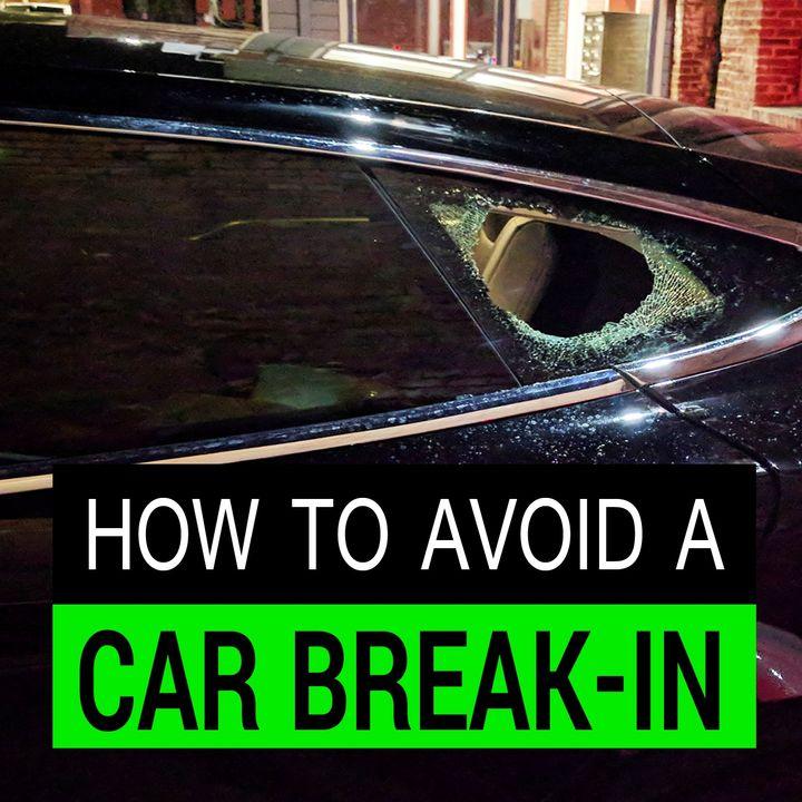 8 Tips on How to Avoid a Car Break-In