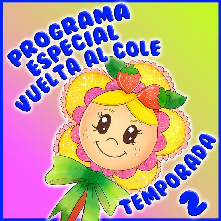 57. PROGRAMA ESPECIAL VUELTA AL COLE. Comienza la temporada 2 del podcast de Hada de Fresa