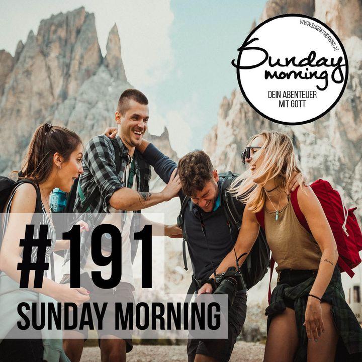 Heilige Freundschaft   Sunday Morning #191