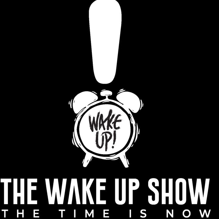 The Wake Up Show!
