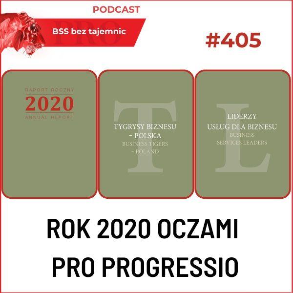 #405 Rok 2020 oczami Pro Progressio