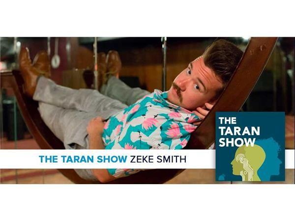 The Taran Show 22 | Zeke Smith