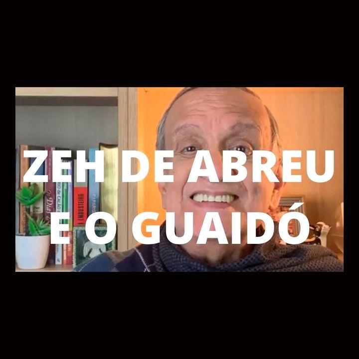 Zé de Abreu e o Guaidó de estimação