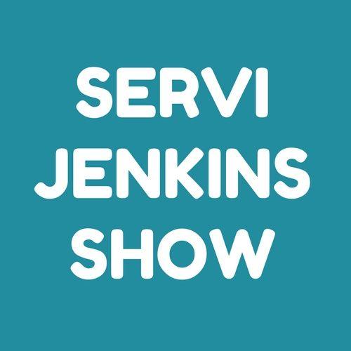 Servi Jenkins Show