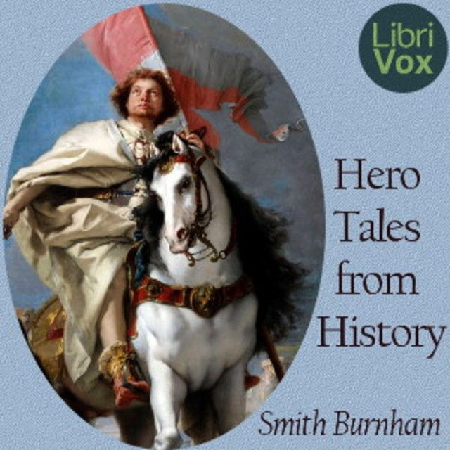 Hero Tales from History by Smith Burnham Socrates Free Kids' Educational Audiobooks