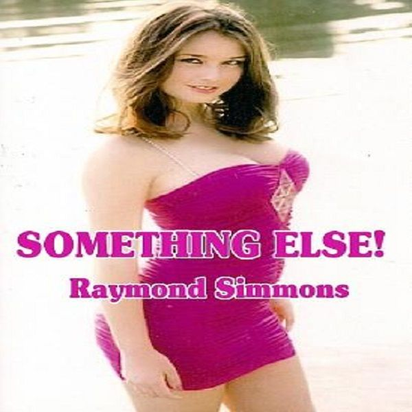 """SOMETHING ELSE!"" Singles Magazine Sex Rap Radio"