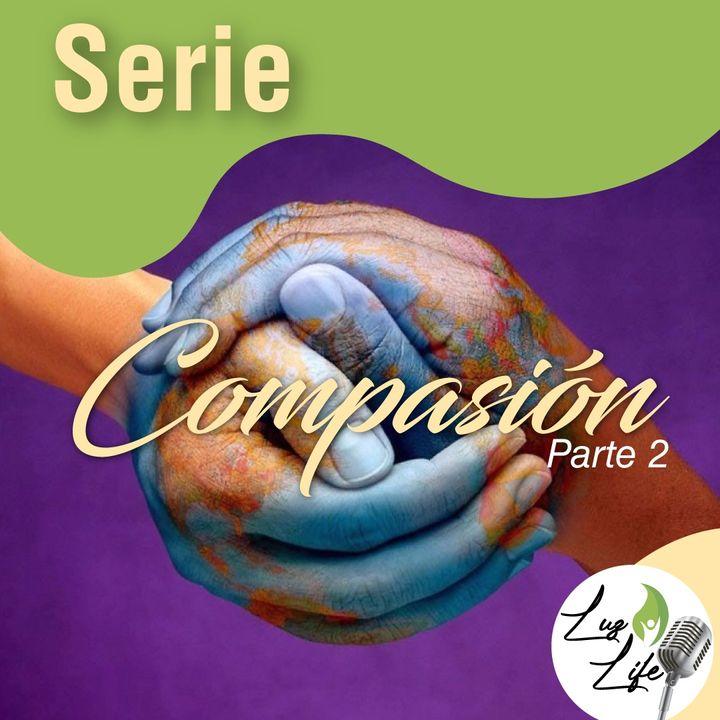 Serie Compasión  parte 2 . EP 14