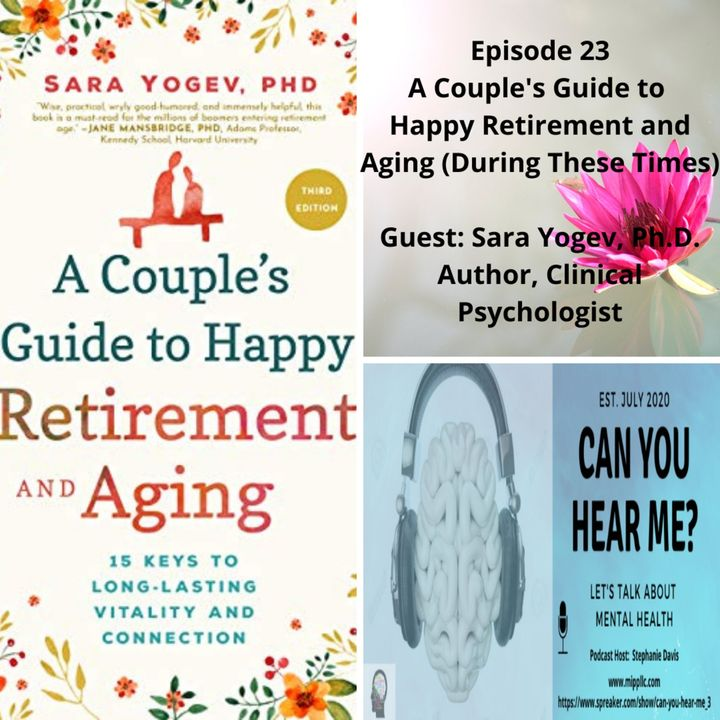 CYHM Episode 23 A Couples Guide to Happy Retirement & Aging 3rd Ed. (Original Broadcast 12/07/2020)