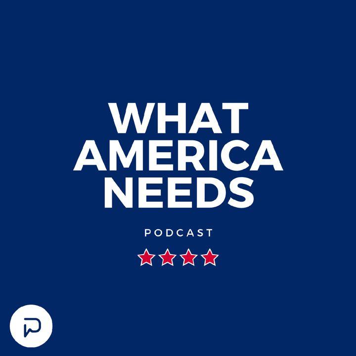 What America Needs