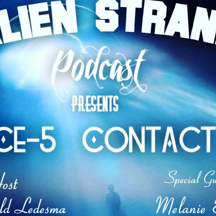 #31 CE-5 Contact    Guests- (Ian&Melanie Bright)