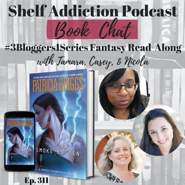 #3Bloggers1Series Discussion of Smoke Bitten (MT #12)   Book Chat