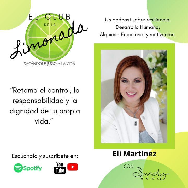 Episodio 31: Eli Martinez, relaciones tóxicas y codependencia.